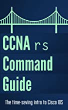 CCNA: Routing and Switching Command Guide