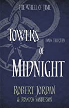 Towers Of Midnight: Book 13 of the Wheel of Time (soon to be a major TV series)