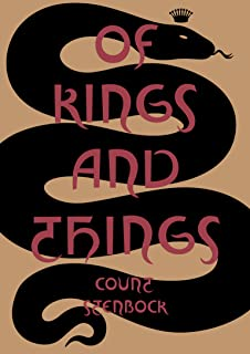 Of Kings and Things: Strange Tales and Decadent Poems by Cou