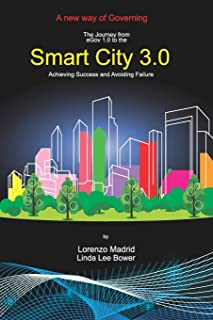 Smart Cities 3.0: A new way of Governing