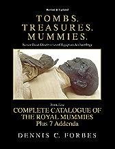 Tombs.Treasures.Mummies. Book Five: The Royal Mummies Catalogue