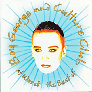 At Worst…The Best of Boy George and Culture Club