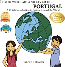If You Were Me and Lived In... Portugal: A Child's Introduction to Culture Around the World: Volume 10