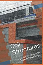 Soil Structures: Reinforced with Geosythetic Strips