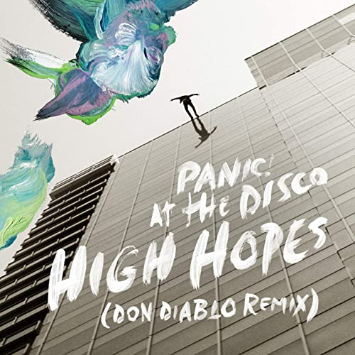 High Hopes Don Diablo Remix By Panic At The Disco On Amazon
