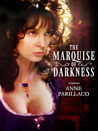 The Marquise of Darkness