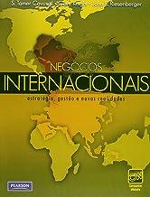 Negócios Internacionais: Estratégia, Gestão e Novas Realidades