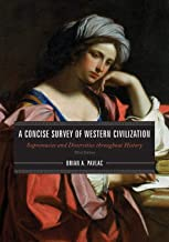 A Concise Survey of Western Civilization - Third Edition