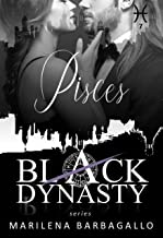 PISCES: Black Dynasty Series #7