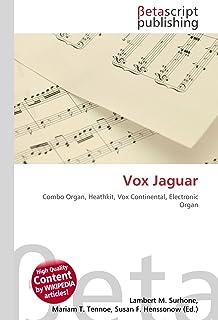 Vox Jaguar: Combo Organ, Heathkit, Vox Continental, Electronic Organ