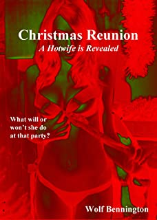Christmas Reunion: A Hotwife is Revealed