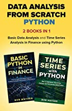 Data Analysis from Scratch with Python Bundle: Basic Data Analysis and Time Series Analysis in Finance using Python
