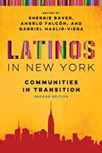 Latinos in New York: Communities in Transition, Second Edition (Latino Perspectives)