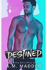 Destined, A Lair Novel (Lair Series Book 4) Kindle Edition