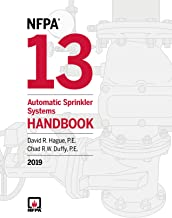 NFPA 13: Automatic Sprinkler Systems Handbook, 2019 Edition