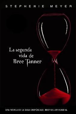 La segunda vida de Bree Tanner (Saga Crepúsculo) (Spanish Edition)