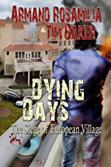 Dying Days: The Siege of European Village (English Edition) Format Kindle