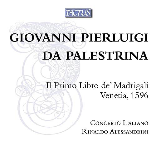 Palestrina: Il primo libro di madrigali
