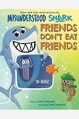 Misunderstood Shark: Friends Don't Eat Friends Hardcover