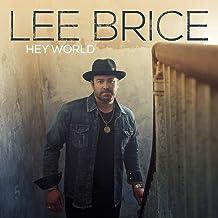 Lee Brice - 'Hey World'