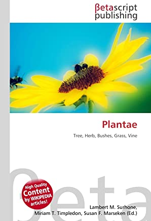 Plantae: Tree, Herb, Bushes, Grass, Vine