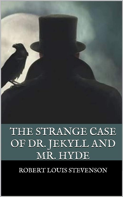 コンバーチブル崇拝しますスポーツThe Strange Case Of Dr. Jekyll And Mr. Hyde (English Edition)