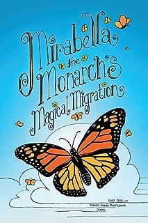 Mirabella the Monarch's Magical Migration