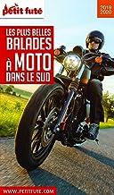 MOTO DANS LE SUD 2019/2020 Petit Futé (THEMATIQUES) (French Edition)