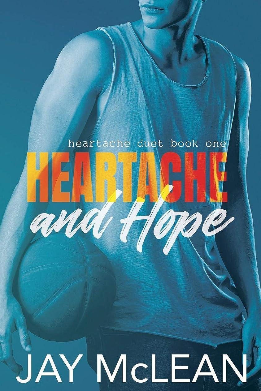 前置詞初期させるHeartache and Hope: Heartache Duet Book One