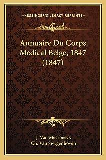 Annuaire Du Corps Medical Belge, 1847 (1847)