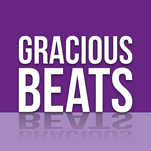 Gracious Beats