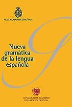 Nueva gramática de la lengua española (Pack): Fonética y fonología. Morfología. Sintaxis (Spanish Edition)