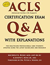 ACLS Certification Exam Q&A With Explanations: For Healthcare Professionals and Students