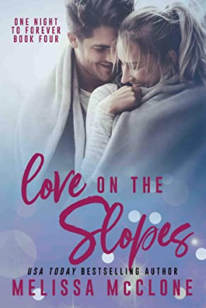 Love on the Slopes (One Night to Forever Book 4) (English Edition)