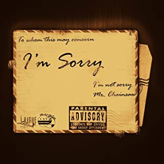 Sorry... Im Not Sorry [Explicit]