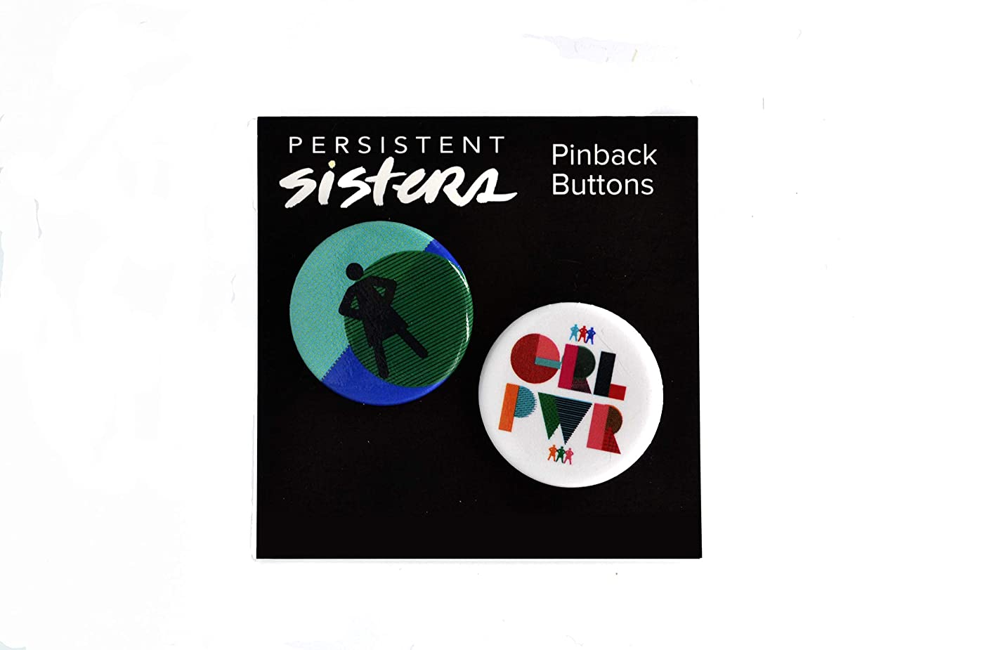 Persistent Sisters Buttons, Powerful Woman, Girl Power Logos, Pushback Pins, 2-Pack, Set of 6