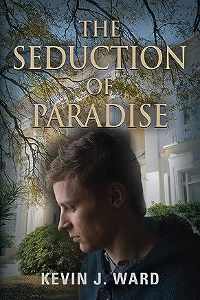 The Seduction of Paradise