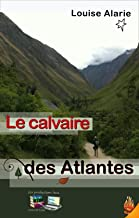 Le calvaire des Atlantes (French Edition)