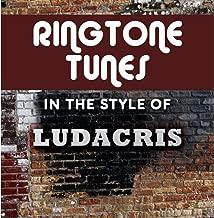 Ringtone Tunes: In The Style of Ludacris