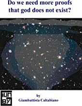 Do we need more proofs that god does not exist?