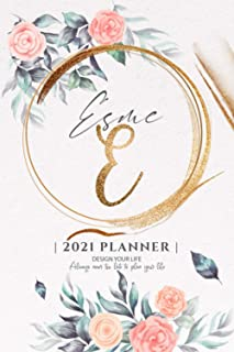 Esme 2021 Planner: Personalized Name Pocket Size Organizer with Initial Monogram Letter. Perfect Gifts for Girls and Women...