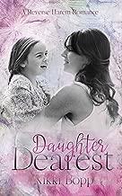 Daughter Dearest: A Reverse Harem Romance (English Edition)