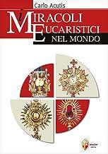 Scaricare Libri I miracoli eucaristici nel mondo PDF