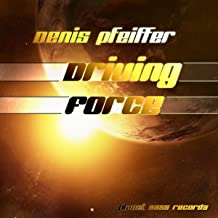 Driving Force (Distorted Mix)