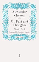 My Past and Thoughts: Memoirs Volume 6