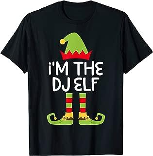 I'm The DJ Elf T-Shirt Matching Christmas Costume T-Shirt