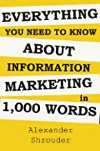 Everything You Need To Know About Information Marketing In 1,000 Words: A home based business (make money online at your house)