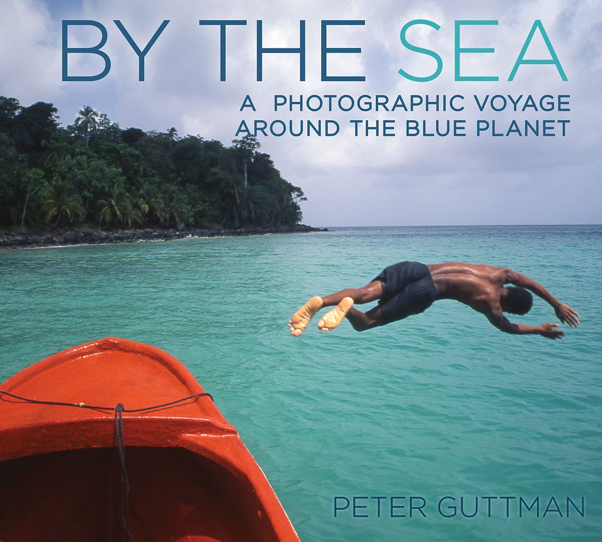 Image OfBy The Sea: A Photographic Voyage Around The Blue Planet