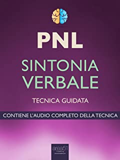 PNL. Sintonia verbale: Tecnica guidata (Italian Edition)