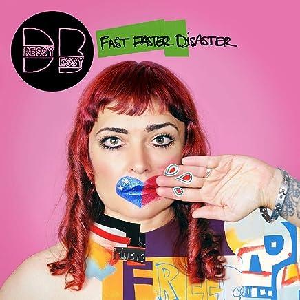 Dressy Bessy - Fast Faster Disaster (2019) LEAK ALBUM
